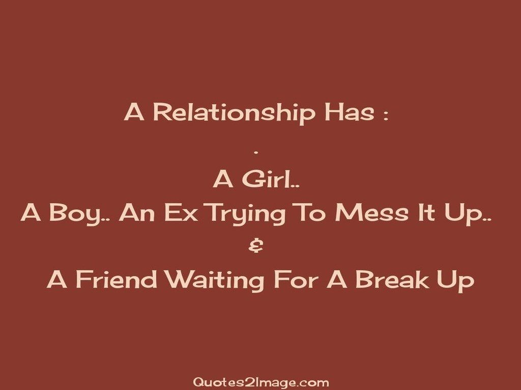 Friend Waiting For A Break Up