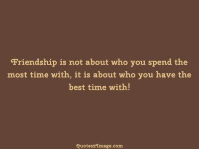 friendship-quote-friendship-spend-time