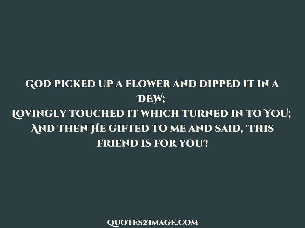 friendshipquotegodpickedflower