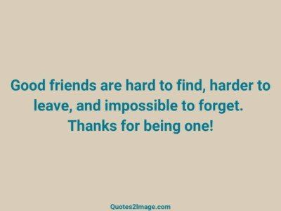 friendshipquotegoodfriendshard