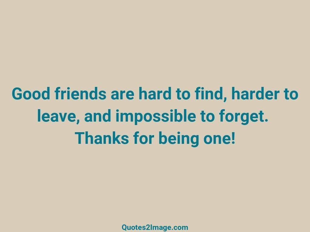 friendshipquotegoodfriendshard