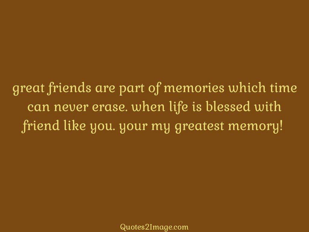 friendshipquotegreatfriendspart