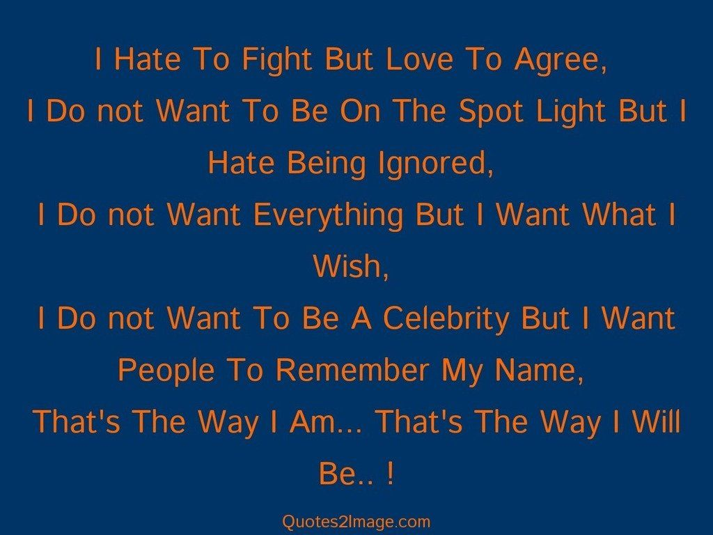 I Hate To Fight But Love