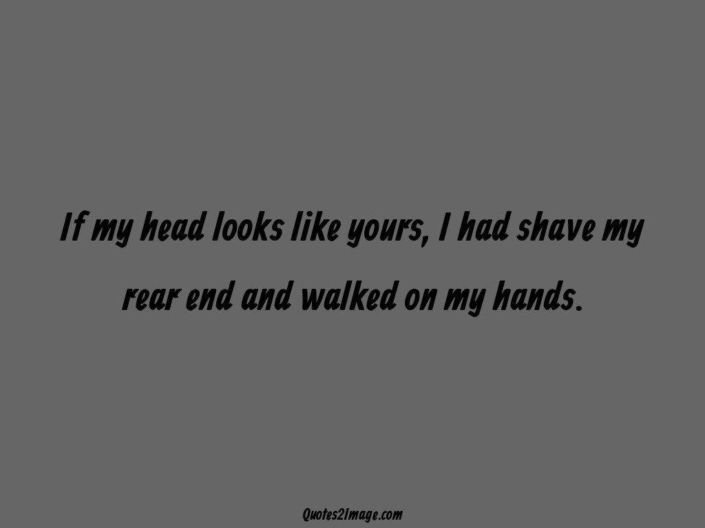 If my head looks