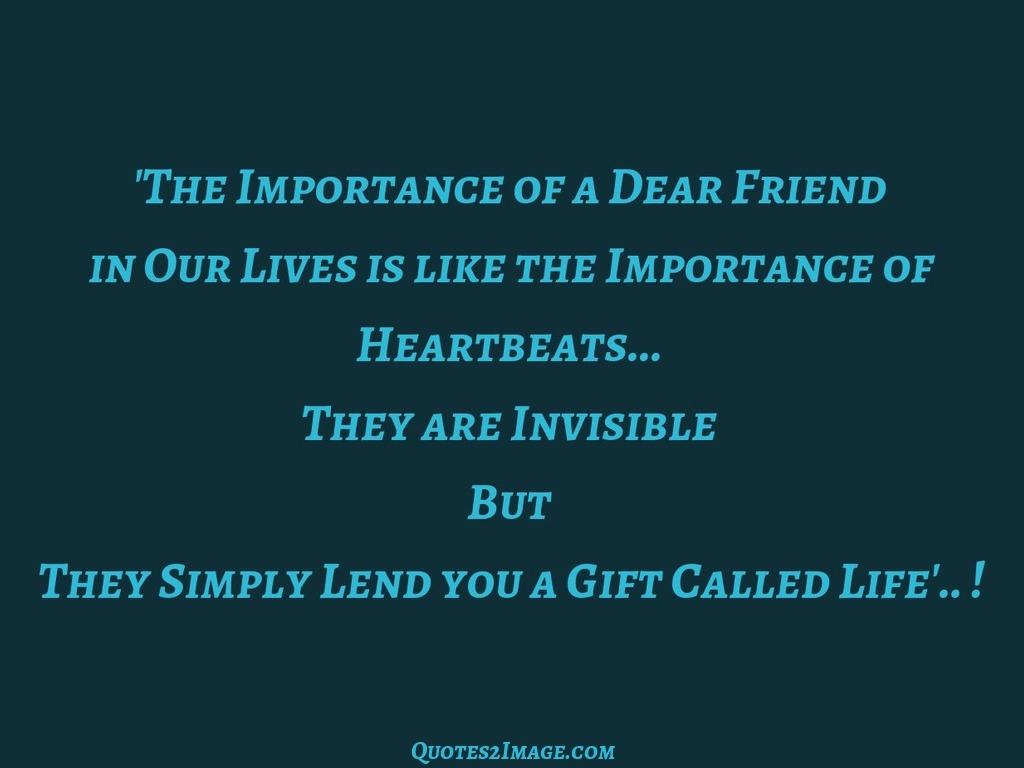 The Importance of a Dear Friend