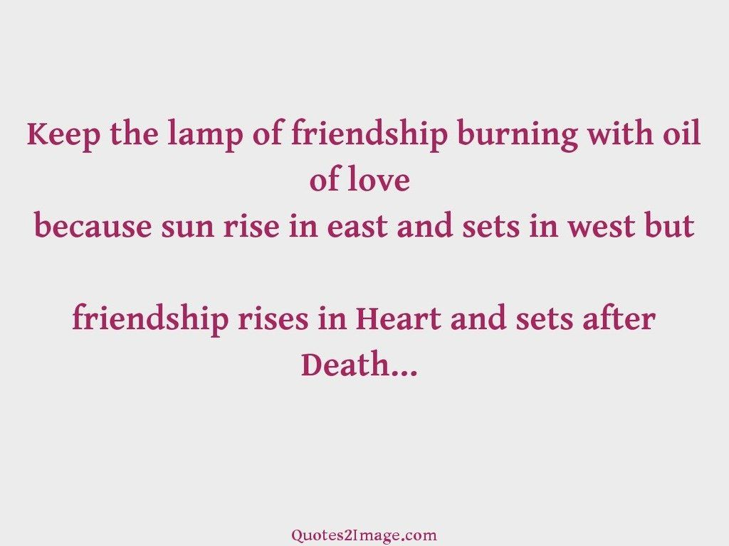 Keep the lamp of friendship
