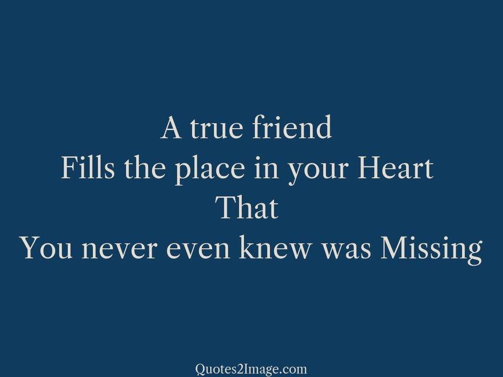 A friend missing true I Miss