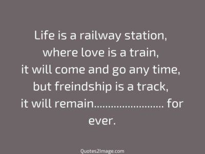 friendship-quote-life-railway-station
