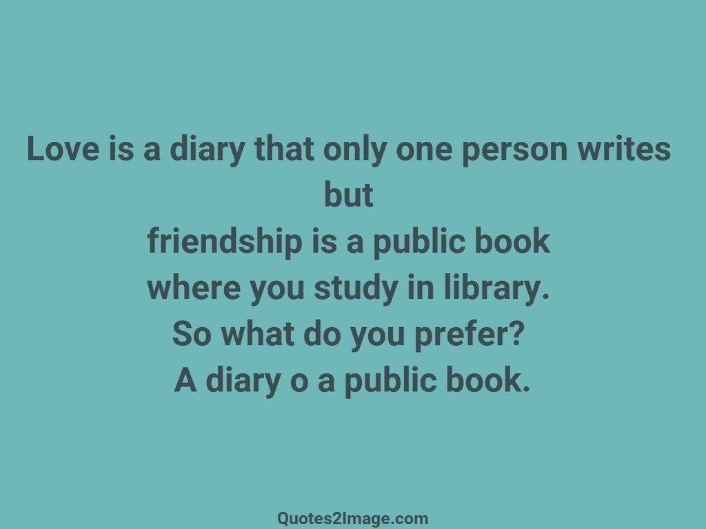 Love is a diary that only one person