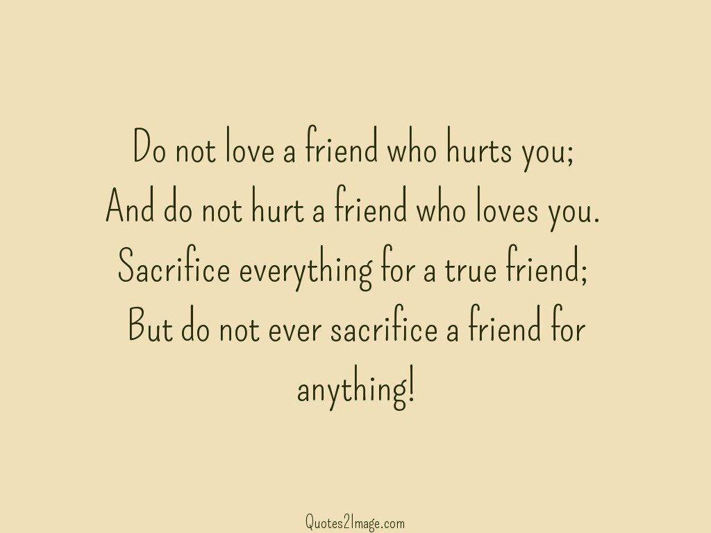 friendship-quote-love-friend-hurts