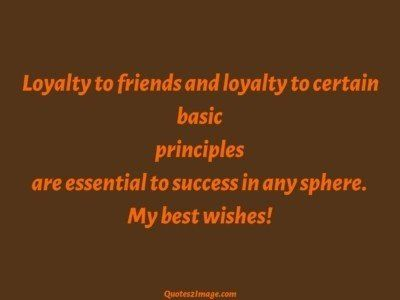 friendship-quote-loyalty-friends-certain