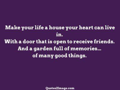 friendshipquotemakelifehouse