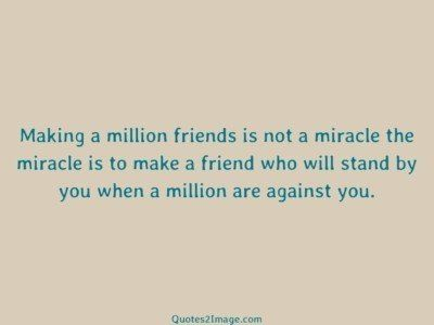 friendship-quote-making-million-friends