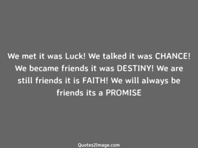 friendship-quote-met-luck-talked