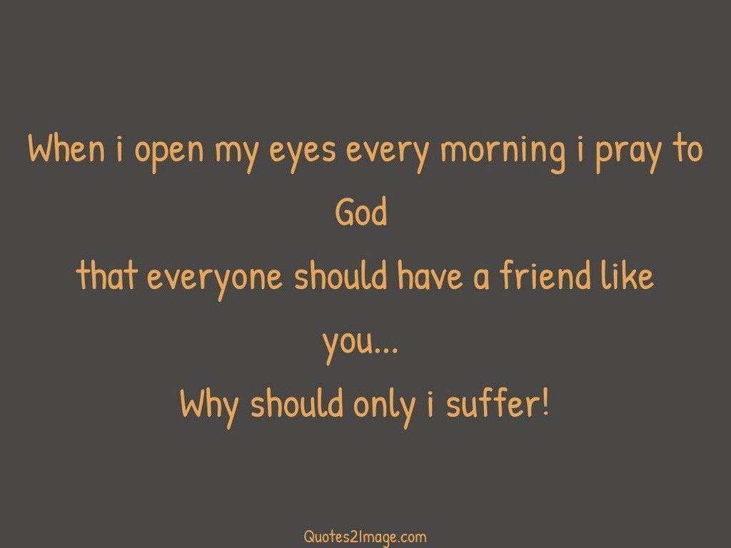 friendship-quote-open-eyes-every