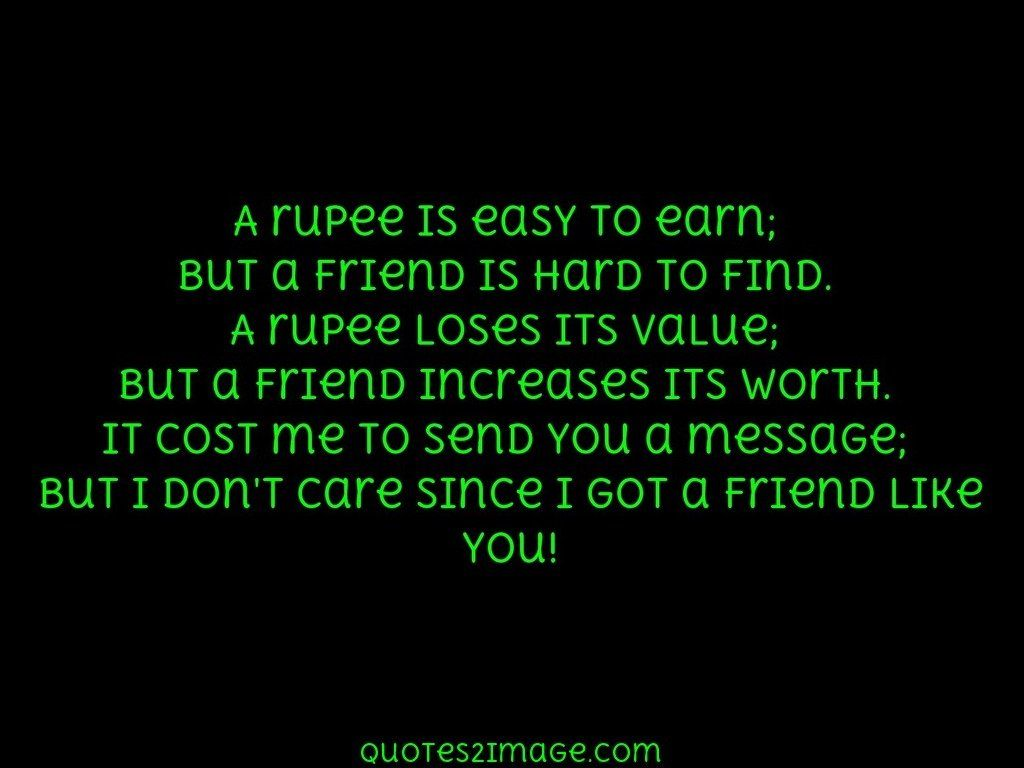 A rupee is easy to earn