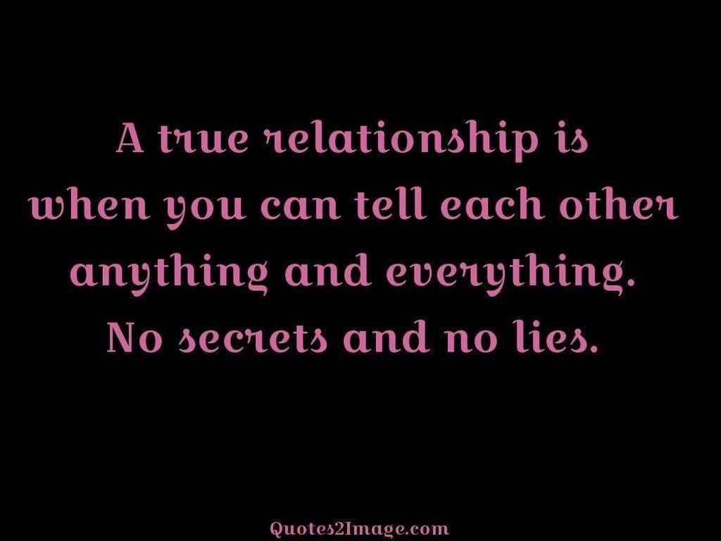 Secrets and no lies