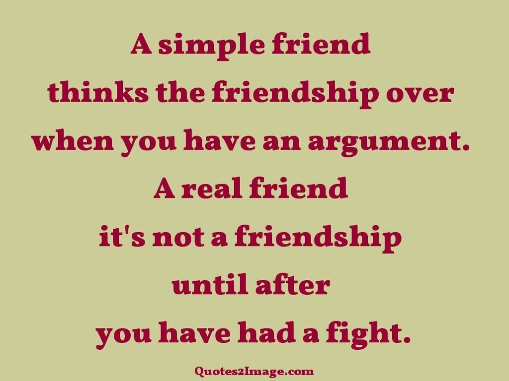 Quotes About Friendship Over A Simple Friend  Friendship  Quotes 2 Image