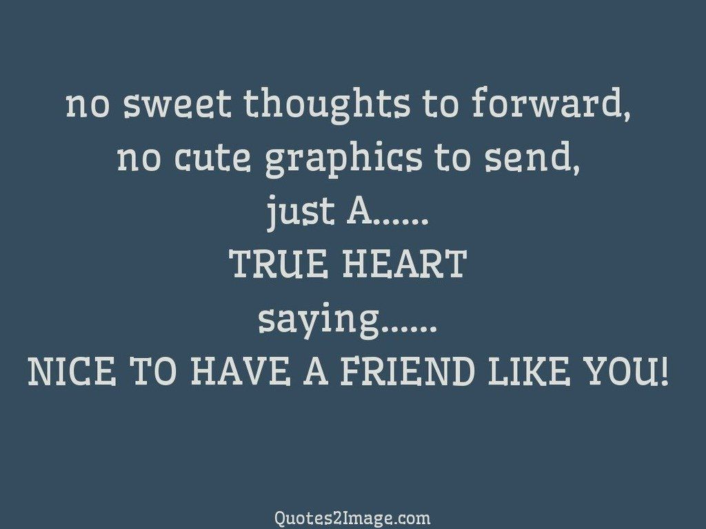 friendshipquotesweetthoughtsforward