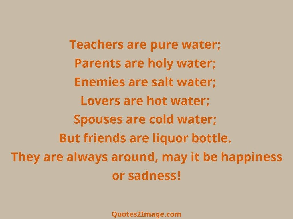 Teachers are pure water   Friendship   Quotes 2 Image