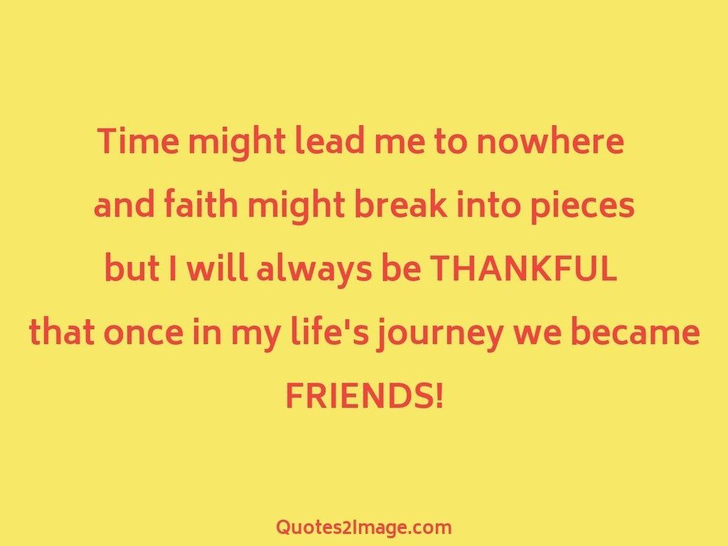 friendship-quote-time-lead-nowhere