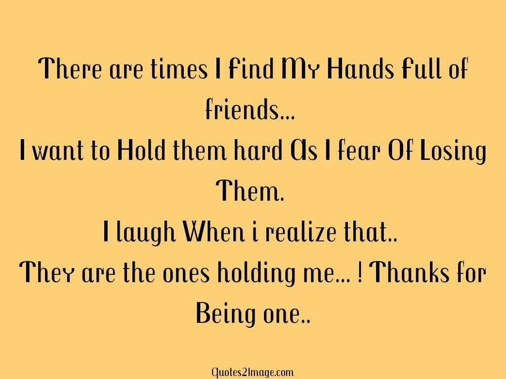 There are times I Find My Hands