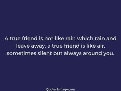 friendshipquotetruefriendrain