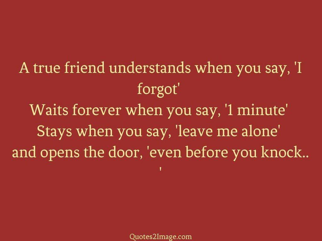 A true friend understands