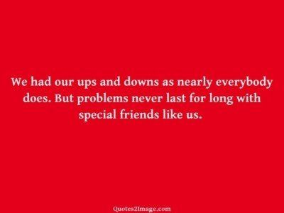 friendship-quote-ups-downs-nearly