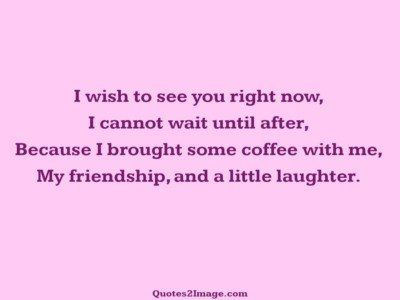 friendship-quote-wish-see-right