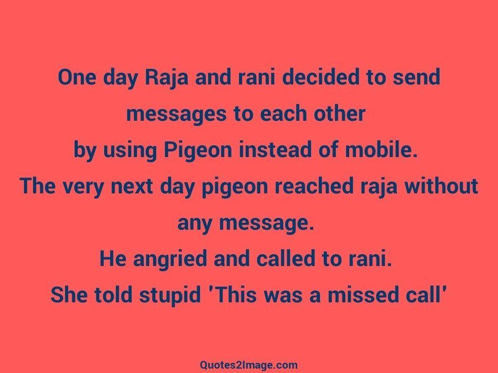 One day Raja and rani