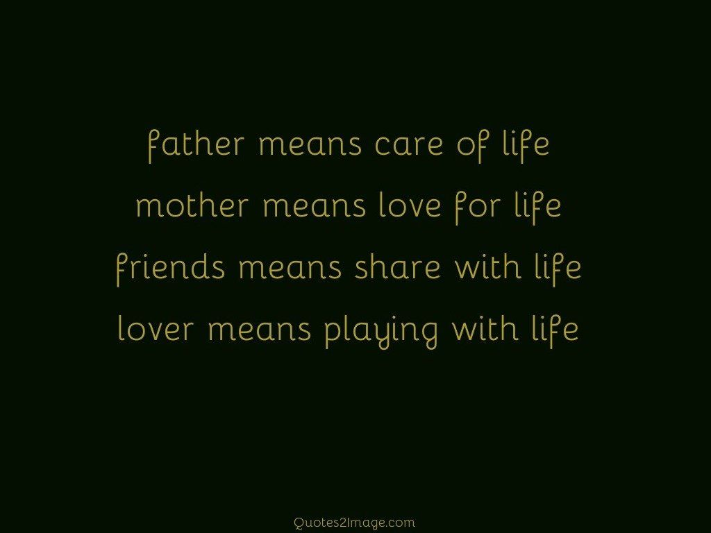 Funny Quotes About Life Father Means Care Of Life  Funny  Quotes 2 Image