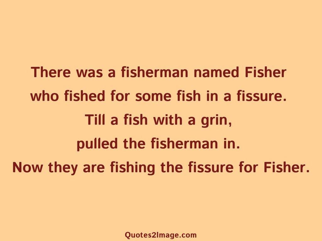 funnyquotefishermannamedfisher