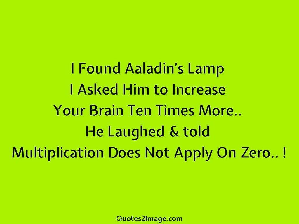 I Found Aaladins Lamp