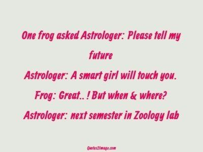 funny-quote-frog-asked-astrologer
