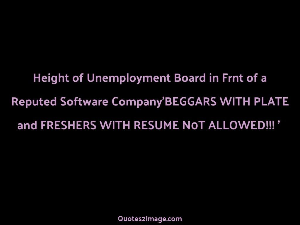 Height of Unemployment Board