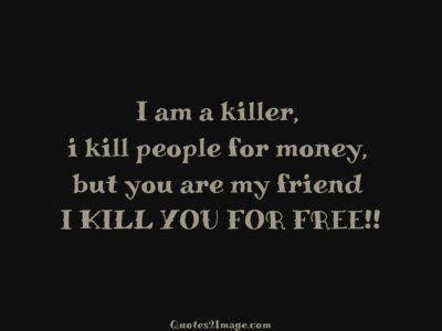 funny-quote-killer-kill