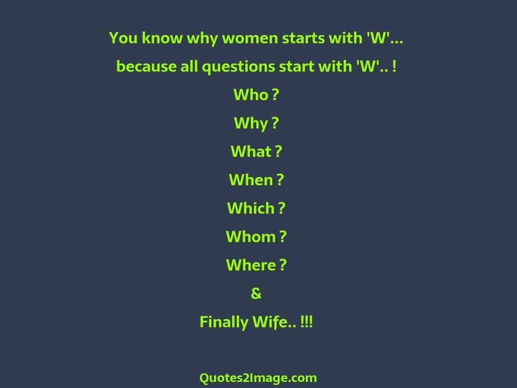 You know why women