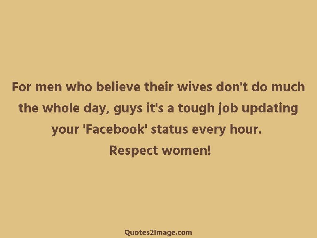 For men who believe their wives