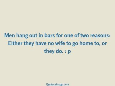 funny-quote-men-hang-bars