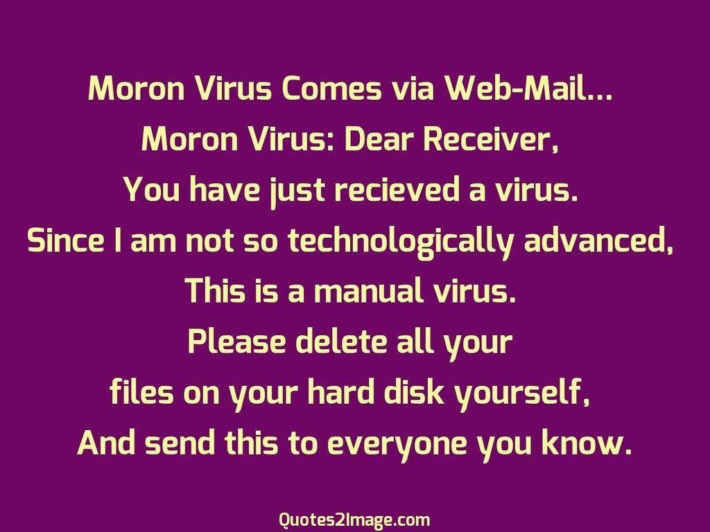 Moron Virus Comes
