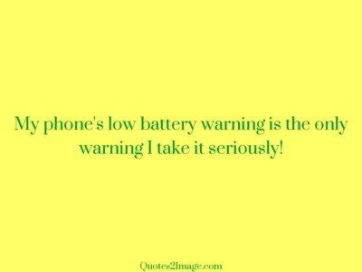 funnyquotephonelowbattery