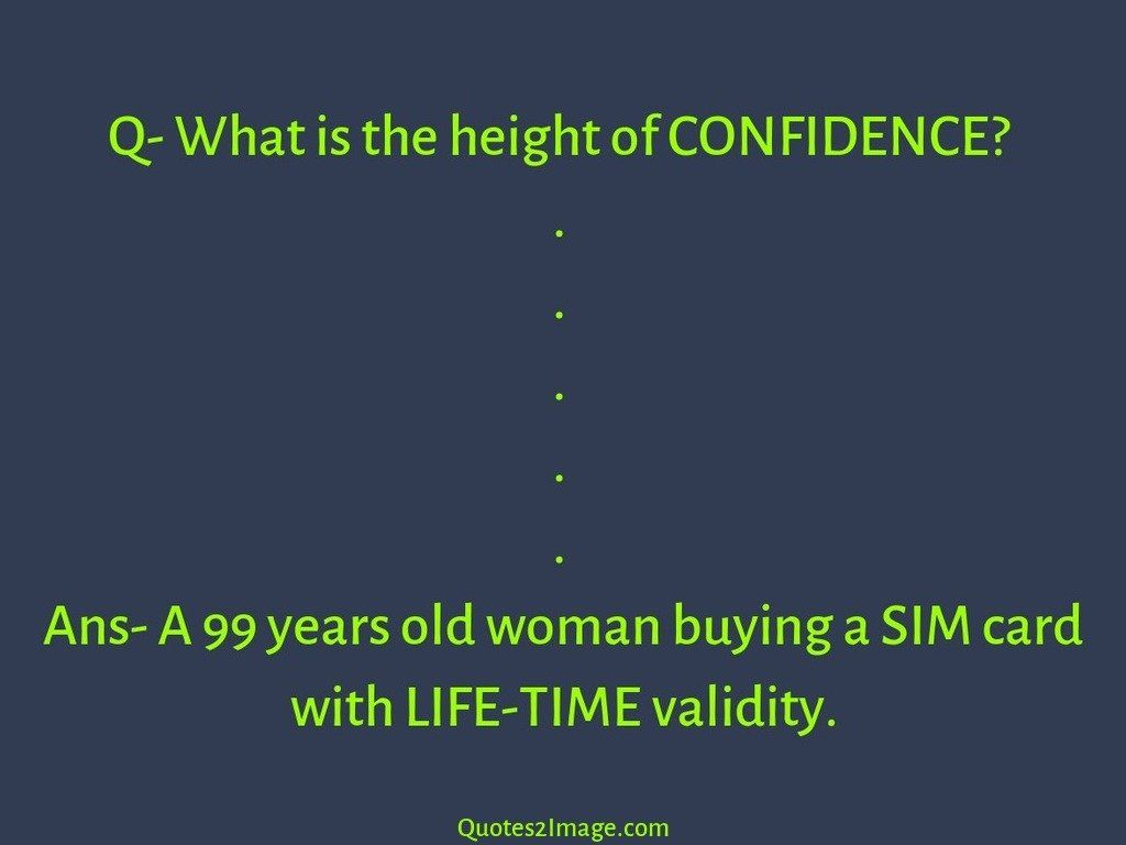 funny-quote-q-height-confidence