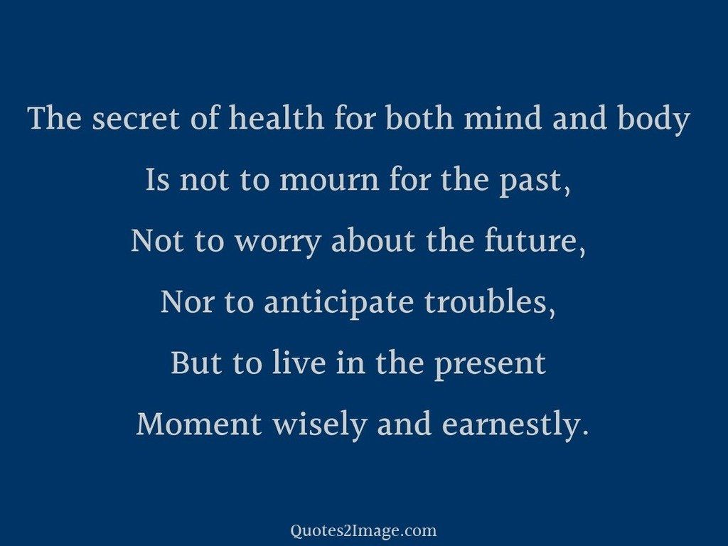 The secret of health for both mind