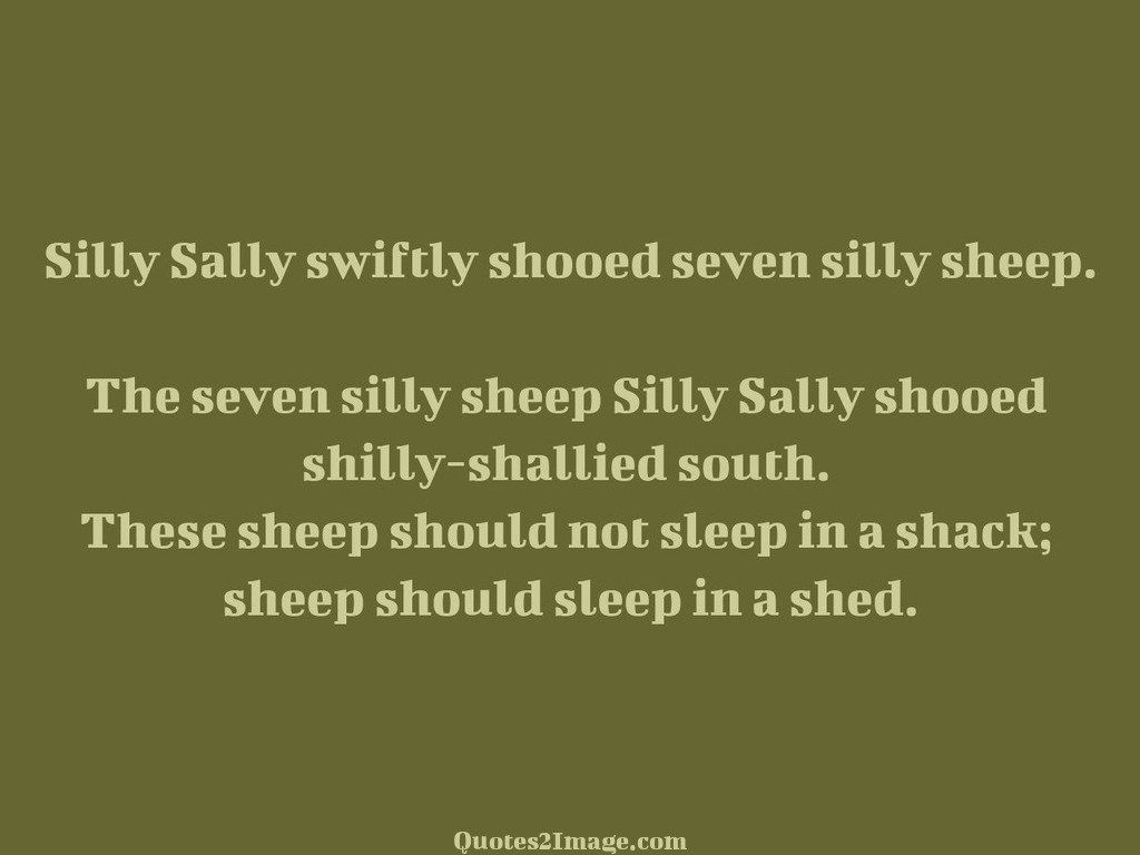 Silly Sally swiftly
