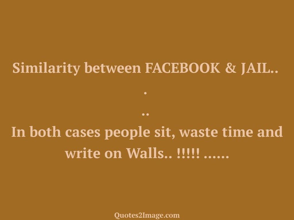 funny-quote-similarity-facebook-jail