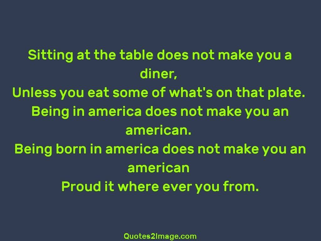 Sitting at the table does not make