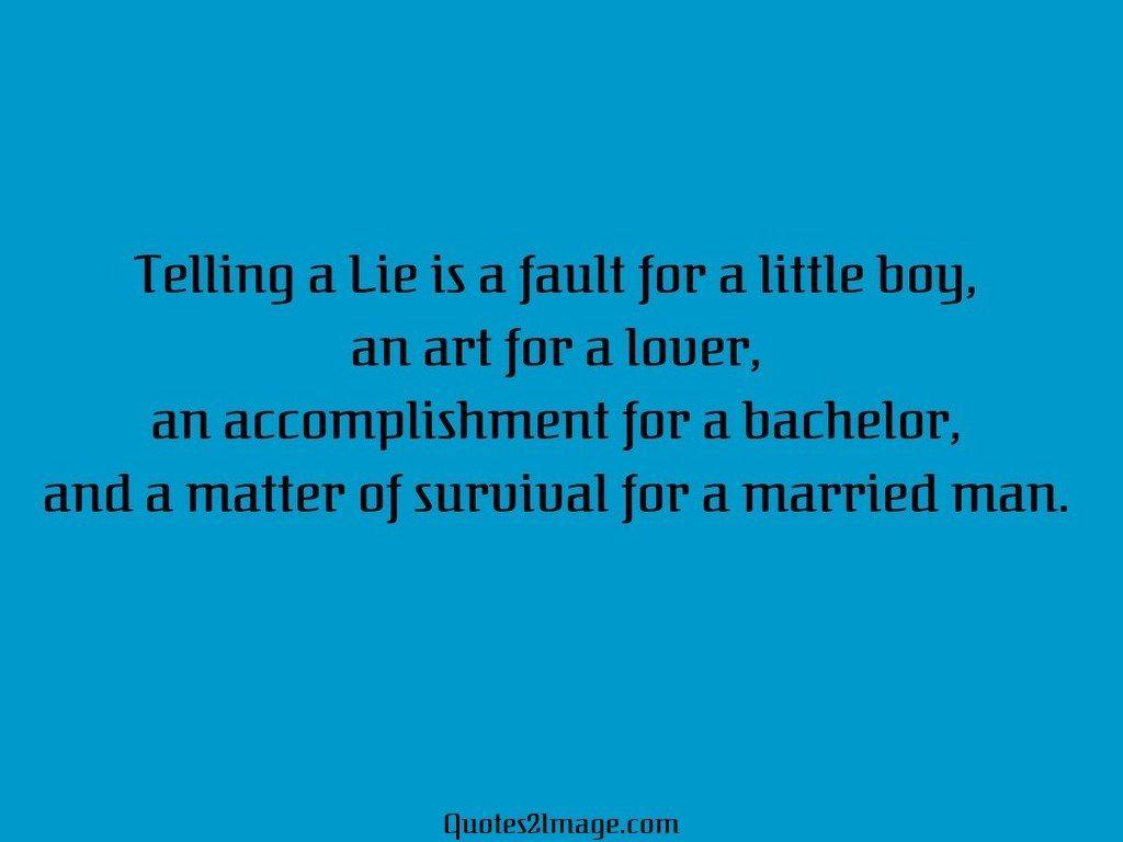 Telling a Lie is a fault