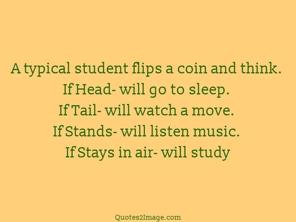 A typical student flips