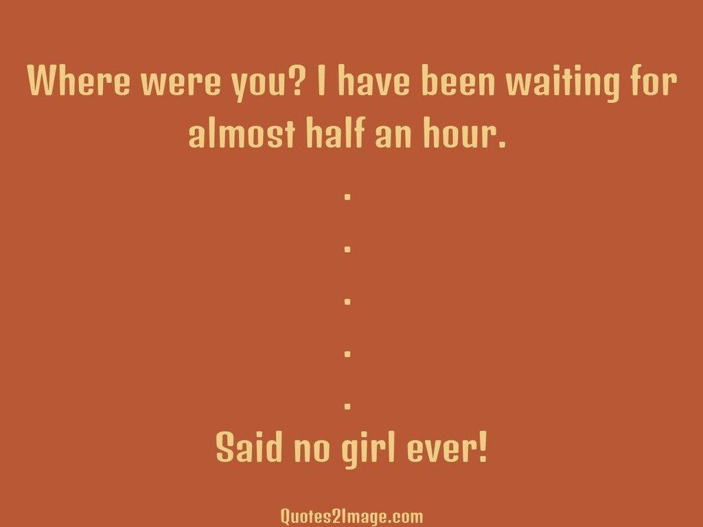 funny-quote-where-waiting-almost